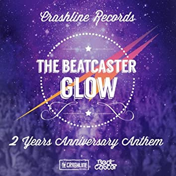Glow (Crashline Records 2 Years Anniversary Anthem)