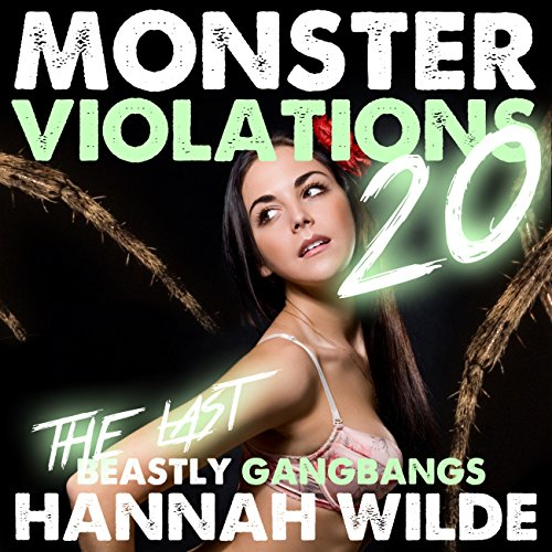 Monsters Violations 20: The Last Beastly Gangbangs cover art