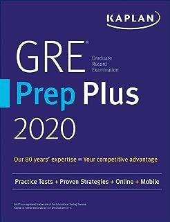 GRE Prep Plus 2020: Practice Tests + Proven Strategies + Online + Video + Mobile (Kaplan Test Prep)