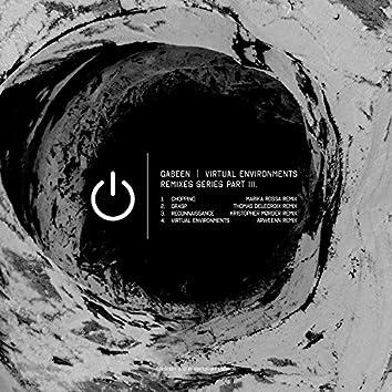 Virtual Environments Remixes Series Part 3