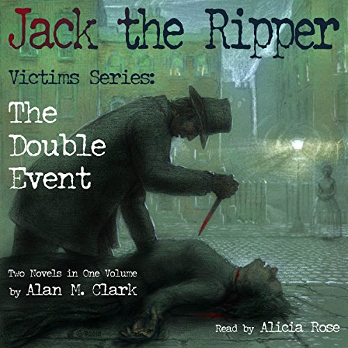 Jack the Ripper Victims Series: The Double Event audiobook cover art
