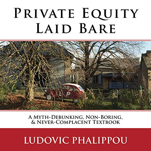 Private Equity Laid Bare audiobook cover art