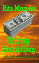 Bribing Saint Anthony (A Mary Catherine Mahoney Mystery Book 1)