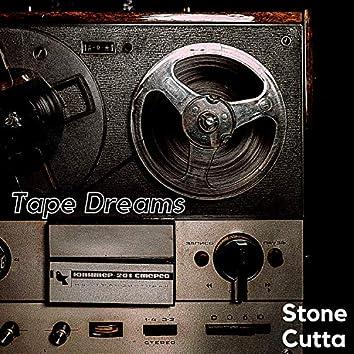 Tape Dreams