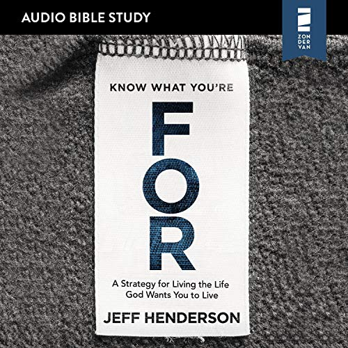 Know What You're For: Audio Bible Studies cover art