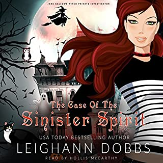 The Case of the Sinister Spirit      Jane Gallows Witch Private Investigator, Book 1              By:                                                                                                                                 Leighann Dobbs                               Narrated by:                                                                                                                                 Hollis McCarthy                      Length: 4 hrs and 59 mins     Not rated yet     Overall 0.0