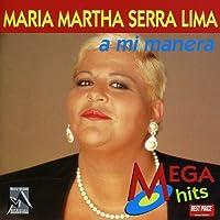 Mi Manera by MARIA MARTHA SERRA LIMA (1999-04-05)