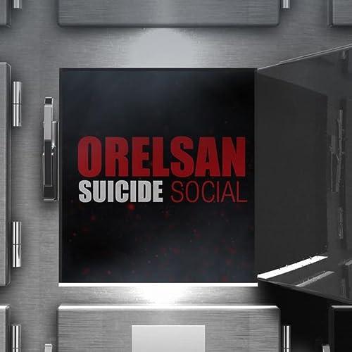 TÉLÉCHARGER SUICIDE SOCIAL ORELSAN
