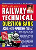 Railway Technical Exams Question Bank Model Solved Papers 1996-Till Date (Based on Memory)