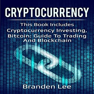 Cryptocurrency: Cryptocurrency Investing and Bitcoin: Guide to Trading and Blockchain audiobook cover art