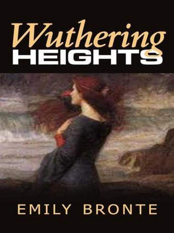舞い上がる静脈やろうWuthering Heights (English Edition)