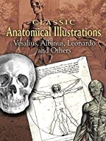 Classic Anatomical Illustrations (Dover Fine Art, History of Art) by Vesalius Albinus Leonardo(2008-03-14)
