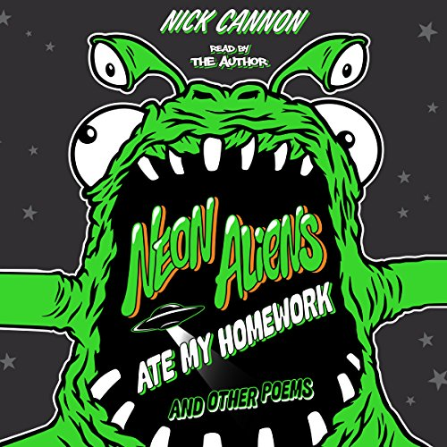 Neon Aliens Ate My Homework and Other Poems audiobook cover art