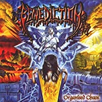 Organised Chaos (Re-release) by Benediction (2013-05-03)