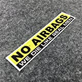 DXYMOO 2PCS Funny Warning NO AIRBAGS WE DIE Like Real Man Car Window Sticker Reflective Car Styling 15x3cm