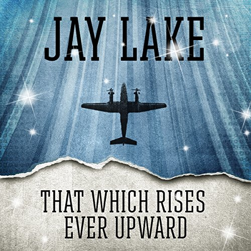 That Which Rises Ever Upward                   By:                                                                                                                                 Jay Lake                               Narrated by:                                                                                                                                 Victor Bevine                      Length: 44 mins     Not rated yet     Overall 0.0
