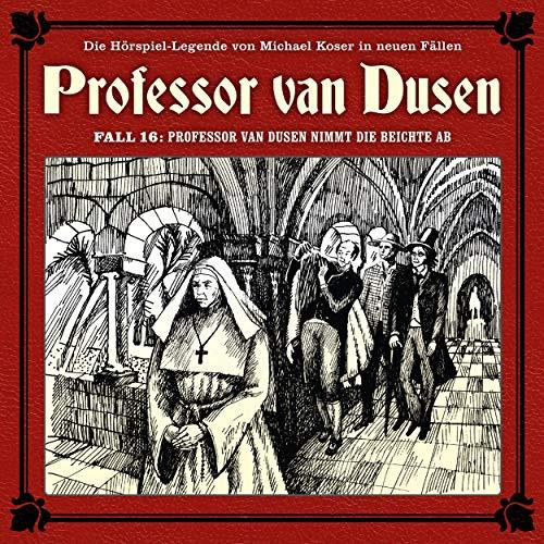 Professor van Dusen nimmt die Beichte ab audiobook cover art