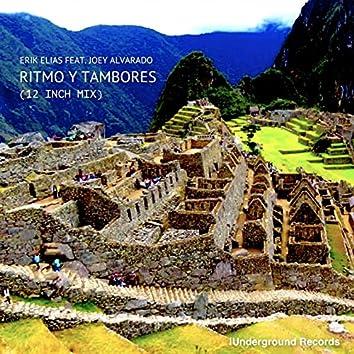 Ritmo Y Tambores (feat. Joey Alvarado) [12 Inch Mix]