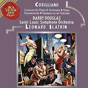 Corigliano: Tournaments & Fantasia on an Ostinato & Elegy & Concerto for Piano and Orchestra
