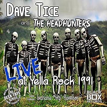 LIVE at Yella Rock 1991