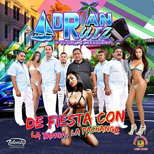 Adrian Ruiz Y Su Grupo Oaxaqueño