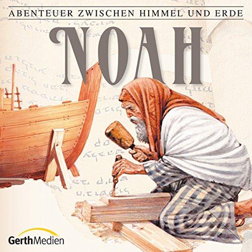 Noah (Abenteuer zwischen Himmel und Erde 2) Titelbild