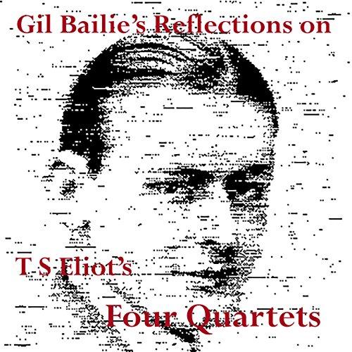 Reflections on TS Eliot's Four Quartets audiobook cover art