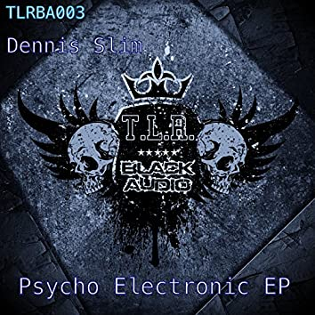 Psycho Electronic EP