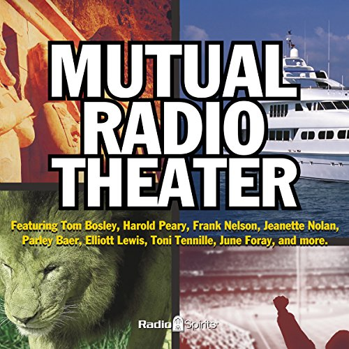 Mutual Radio Theatre audiobook cover art