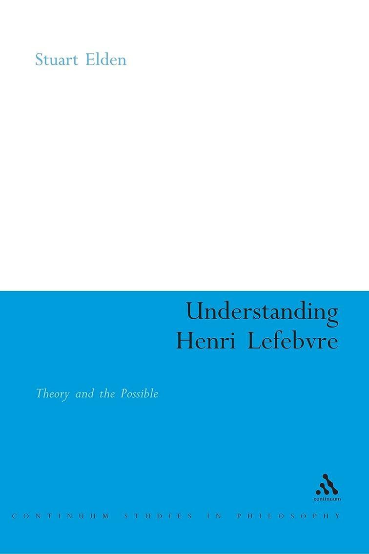 リーフレット暴露日焼けUnderstanding Henri Lefebvre (Athlone Contemporary European Thinkers)