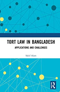 Tort Law in Bangladesh: Applications and Challenges