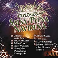 Explosion De Salsa Y Plena Navide?a by Johnny El Bravo (2009-12-01)