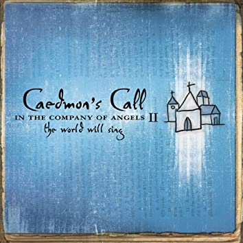 In The Company Of Angels II - The World Will Sing