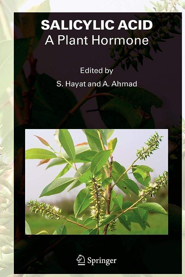 修士号へこみわかりやすいSALICYLIC ACID - A Plant Hormone