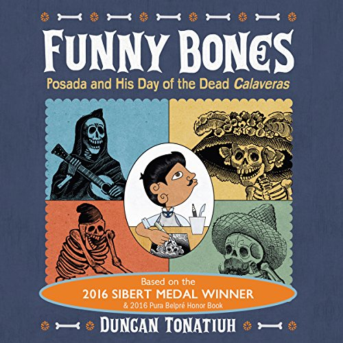 Funny Bones: Posada and His Day of the Dead Calaveras audiobook cover art