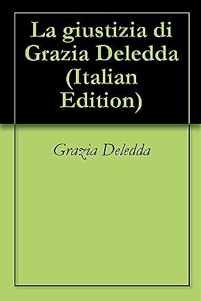 La giustizia di Grazia Deledda