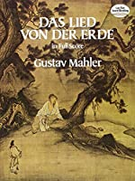 Mahler: Das Lied Von Der Erde in Full Score