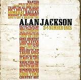 Songtexte von Alan Jackson - 34 Number Ones