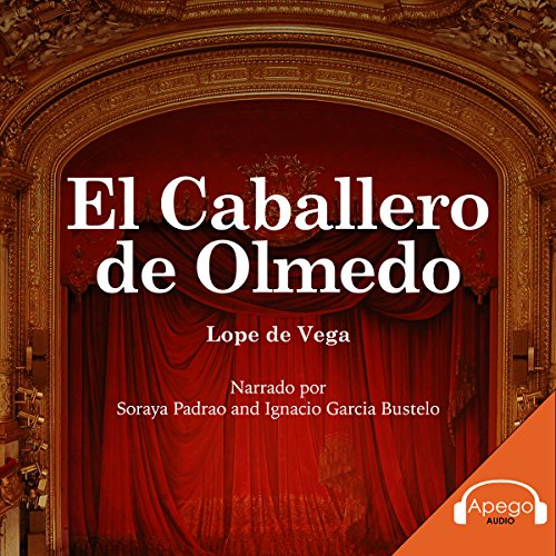 El Caballero de Olmedo [The Knight of Olmedo] audiobook cover art