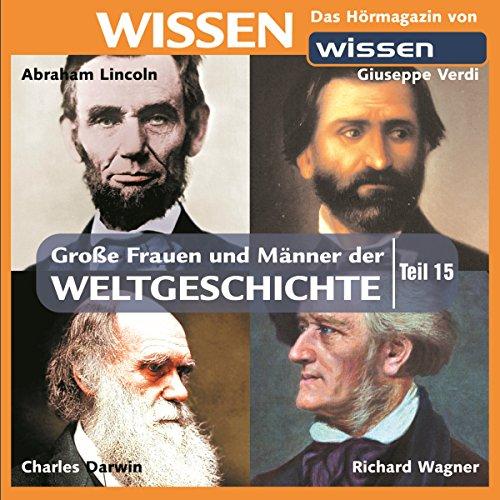 Große Frauen und Männer der Weltgeschichte (Teil 15) audiobook cover art