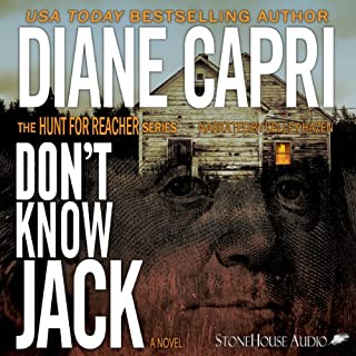 Don't Know Jack     The Hunt For Reacher Series #1              By:                                                                                                                                 Diane Capri                               Narrated by:                                                                                                                                 Kelley Hazen                      Length: 8 hrs and 3 mins     28 ratings     Overall 3.8