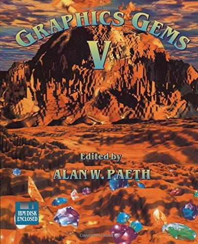 Graphics Gems V (IBM Version) (The Morgan Kaufmann Series in Computer Graphics)