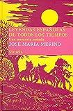 Leyendas españolas de todos los tiempos: Una memoria soñada: 15 (Las Tres Edades/ Biblioteca de Cuentos Populares)