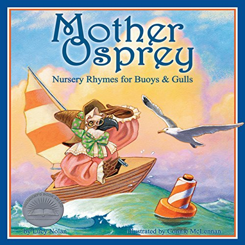 Mother Osprey: Nursery Rhymes for Buoys & Gulls  Audiolibri