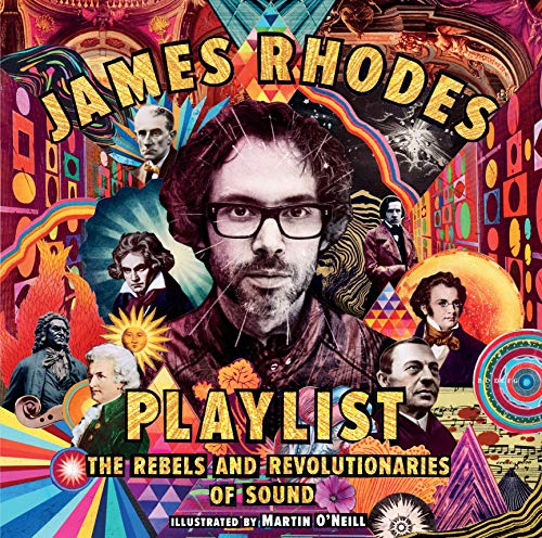 Compare Textbook Prices for Playlist: The Rebels and Revolutionaries of Sound  ISBN 9781536212143 by Rhodes, James,O'Neill, Martin