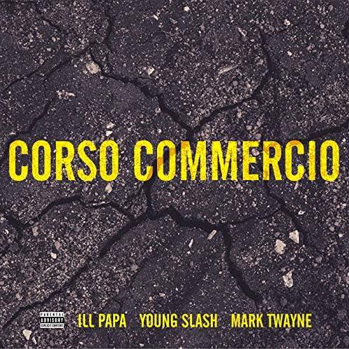 ILL PAPA, Mark Twayne & Young Slash