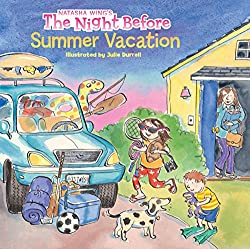 Books for the End of the School Year - The Night Before Summer Vacation by Natasha Wing