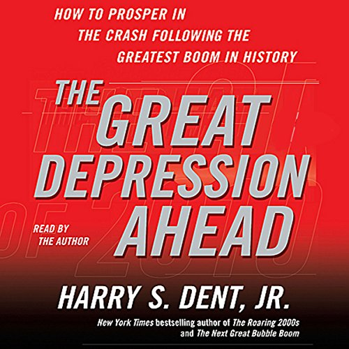 The Great Depression Ahead Audiobook By Harry S. Dent cover art
