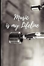 Music Is My Lifeline: Music Journal: Gifts For Music Lovers, Teachers, Students, Songwriters. Presents For Musicians. 6 x 9in Journal Ruled Notebook To Write In 200 Lined Pages