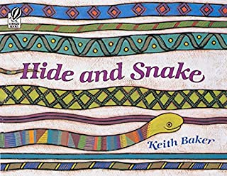 Hide and Snake (Rise and Shine)